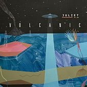 Volcanic by Juliet