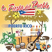 Play & Download La Fiesta Del Pueblo, Puerto Rico by Various Artists | Napster