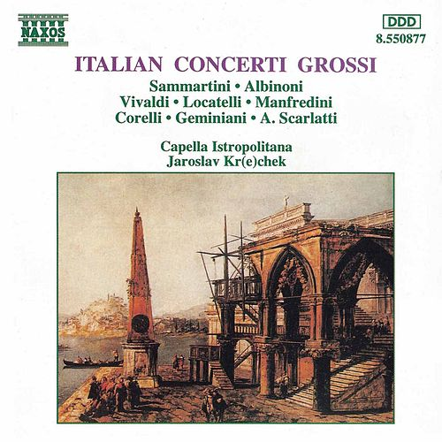 Italian Concerti Grossi by Various Artists