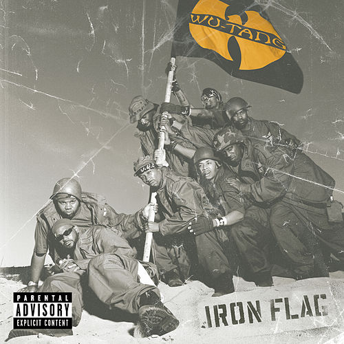 Play & Download Iron Flag by Wu-Tang Clan | Napster