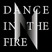 Dance In The Fire by Nemesea