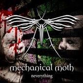 Neverything von Mechanical Moth