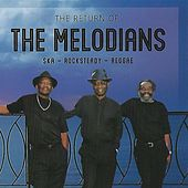 The Return Of The Melodians by The Melodians