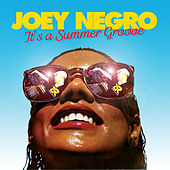 Joey Negro presents It's A Summer Groove Vol.1 by Various Artists