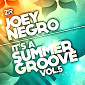 Joey Negro presents It's A Summer Groove Vol. 5 by Various Artists