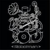 Robotman by Robotman
