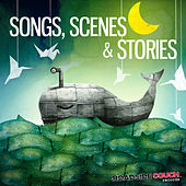 Songs, Scenes & Stories by Various Artists