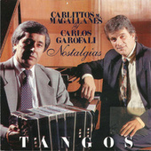 Nostalgias  Tangos by Various Artists