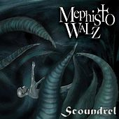 Scoundrel by Mephisto Walz