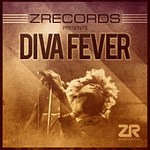 Z Records presents Diva Fever by Various Artists