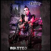Wasted by Dierdre