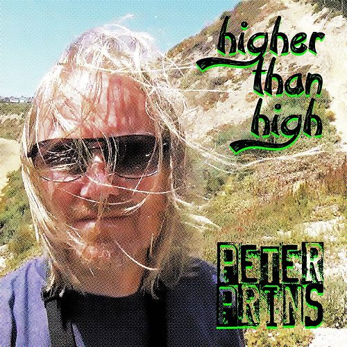 Higher Than High by Peter Prins