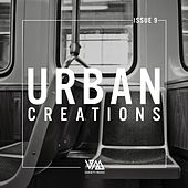 Urban Creations Issue 9 by Various Artists
