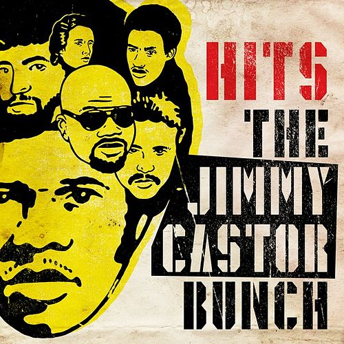 Hits by The Jimmy Castor Bunch