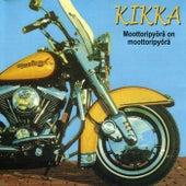 Moottoripyörä on moottoripyörä by Kikka