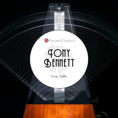 Crazy Rythm de Tony Bennett