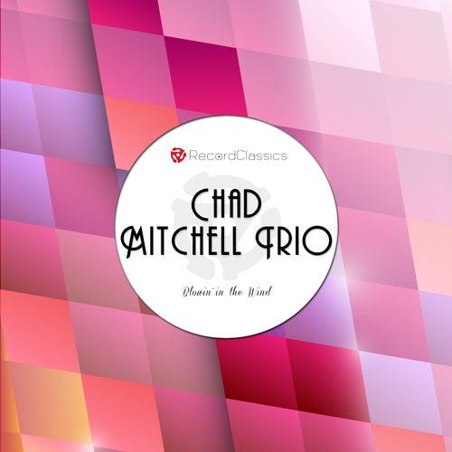 Blowin´In The Wind de The Chad Mitchell Trio