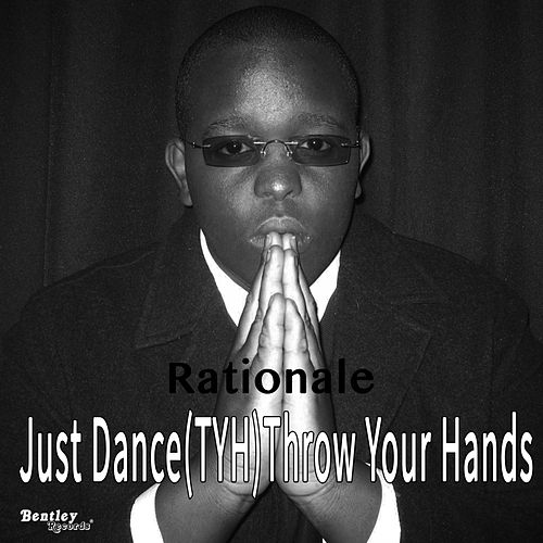 Just Dance(TYH)Throw Your Hands by Rationale