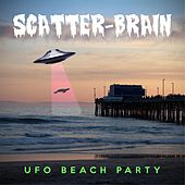 U.F.O. Beach Party by Scatterbrain