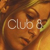 Club 8 by Club 8