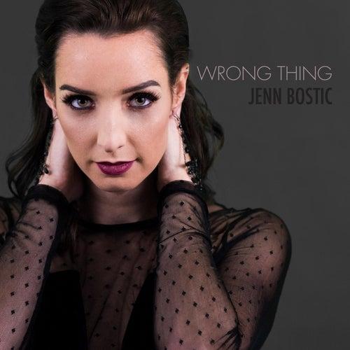 Wrong Thing by Jenn Bostic