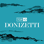 Top 10: Donizetti by Various Artists