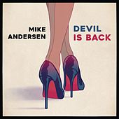 Devil Is Back by Mike Andersen