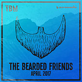 The Bearded Friends - April 2017 von Various Artists