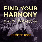 Find Your Harmony Radioshow #068 by Various Artists