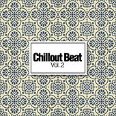 Chillout Beat, Vol. 2 by Various Artists