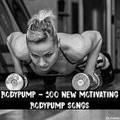 Bodypump - 100 New Motivating Bodypump Songs by Various Artists