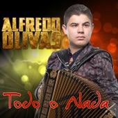 Todo o Nada by Alfredo Olivas