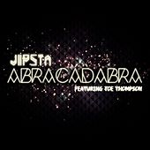 Abracadabra (Remixes) by Jipsta