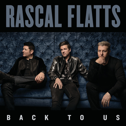 Back To Us by Rascal Flatts