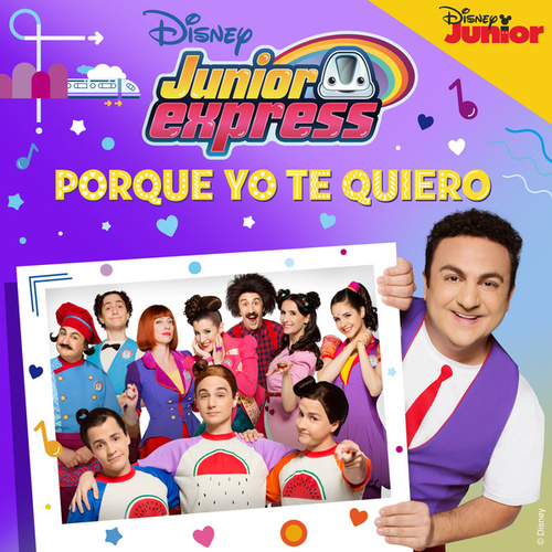 Porque yo te quiero by Elenco de Junior Express