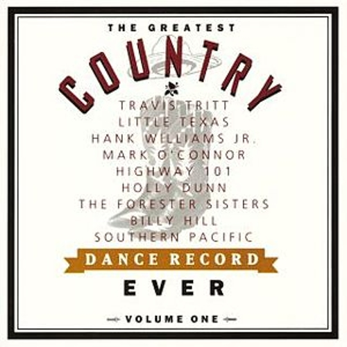 Play & Download The Greatest Country Dance Record Ever, Vol. 1 by Various Artists | Napster