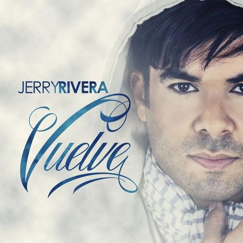 Vuelve de Jerry Rivera