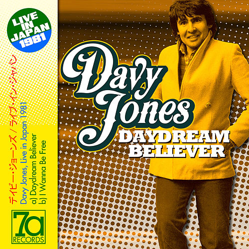 Daydream Believer (Live in Japan '81) by Davy Jones