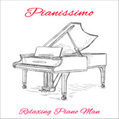 Pianissimo by Relaxing Piano Man