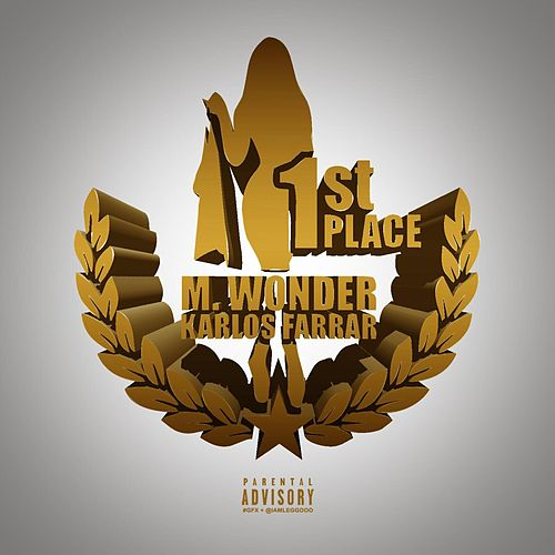 1st Place (feat. M Wonder) by Karlos Farrar