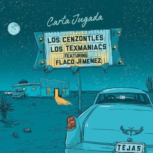 Carta Jugada by Los Cenzontles