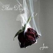 Them Days by Jas