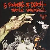 Five Fingers Of Death Battle Breaks Vol. 3 by Paul Nice