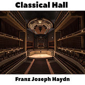 Classical Hall: Franz Joseph Haydn by Anastasi
