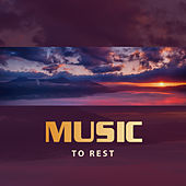 Music to Rest – Relaxing New Age Sounds, Peaceful Mind, Stress Relief, Inner Calmness by Nature Sounds Relaxation: Music for Sleep, Meditation, Massage Therapy, Spa