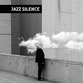 Jazz Silence – Calming Piano, Jazz Instrumental, Easy Listening, Relaxing Jazz, Lounge 2017 by Music for Quiet Moments