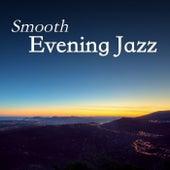 Smooth Evening Jazz von Various Artists