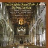 The Complete Organ Works of Herbert Sumsion, Vol. 2 by Daniel Cook