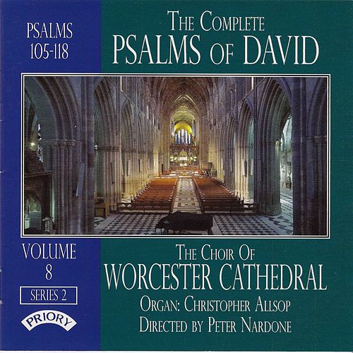 The Complete Psalms of David, Vol. 8 by Worcester Cathedral Choir