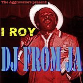 DJ from JA by I-Roy